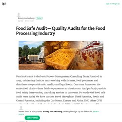 Food Safe Audit — Quality Audits for the Food Processing Industry