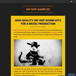 High Quality Hip Hop Sound Kits