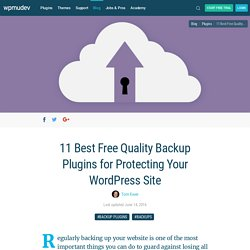 11 Best Free Quality Backup Plugins for Protecting Your WordPress Site