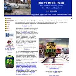 "Brian's Model Trains - ""Your one stop shop for quality Model Railroad supplies !!"""