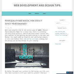 Poor Quality Web Design, How Does it Affect Your Rankings?