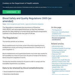 Blood Safety and Quality Regulations 2005 (as amended)