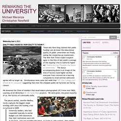 Remaking the University: Quality Public Higher Ed: From Udacity to Theory Y
