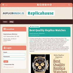 Best Quality Replica Watches - Replicahause : powered by Doodlekit