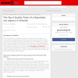 The Top 4 Quality Traits of a Reputable seo agency in Orlando Article