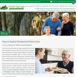 Keys to Quality Residential Elderly Care