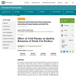 JOURNAL OF FOOD QUALITY 07/12/20 Effect of Cold Plasma on Quality Retention of Fresh-Cut Produce