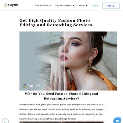 Get High Quality Fashion Photo Editing & Retouching Services
