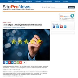 6 Tricks & Tips to Get Quality 5-Star Reviews for Your Business