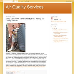 Spring Care: HVAC Maintenance by Edina Heating and Cooling Services
