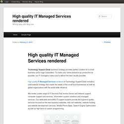 High quality IT Managed Services rendered