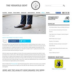Quality Shoe Brands You Need to Know - The Versatile Gent