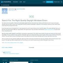 Search For The Right Quality Skylight Windows Essex: easieronlinne