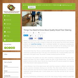 Things You Need to Know About Quality Wood Floor Staining