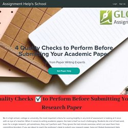 4 Quality Checks to Perform Before Submitting Your Research Paper