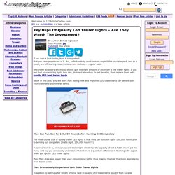 Key Usps Of Quality Led Trailer Lights - Are They Worth The Investment?