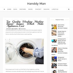 Top Quality Washing Machine Repair kanpur Which Make Appliances Last
