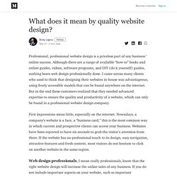 What does it mean by quality website design? - Ricky Legros - Medium