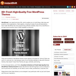 80+ Fresh High-Quality Free WordPress Themes