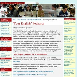 "[QualityTime-ESL] : ""Your English"" Podcasts"