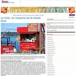 Le Chili, un royaume de la street food