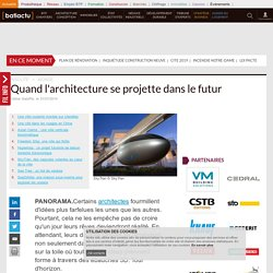 Quand l'architecture se projette dans le futur
