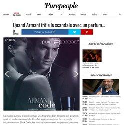 Quand Armani frôle le scandale avec un parfum...