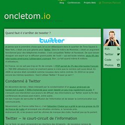 Twitter : quand faut-il arrêter de tweeter ? − La Case de l'Oncl