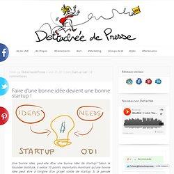 Quand une bonne idée devient une bonne startup !
