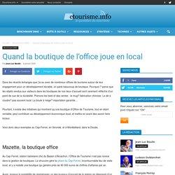 Quand la boutique de l'office joue en local - E/tourisme.info - Jean-Luc Boulin - 6 janvier 2020