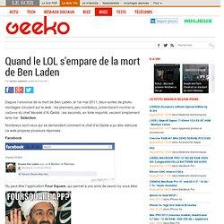 Quand le LOL s'empare de la mort de Ben Laden