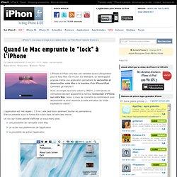 "Quand le Mac emprunte le ""lock"" à l'iPhone - iPhone 4, iPad 2, iPod Touch : le blog iPhon.fr"