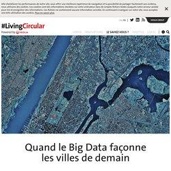 Quand le Big Data façonne les villes de demain
