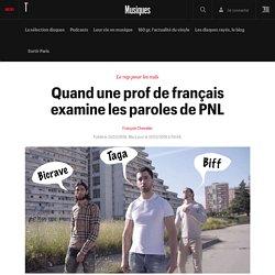 Quand une prof de français examine les paroles de PNL