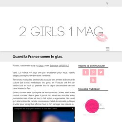 Quand la France sonne le glas. - TWO GIRLS, ONE MAG.