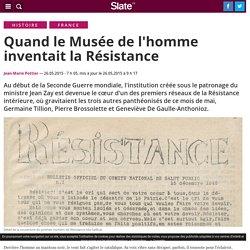 Quand le Musée de l'homme inventait la Résistance