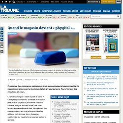 Quand le magasin devient « phygital »…