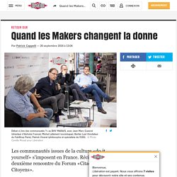 Quand les Makers changent la donne