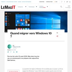 Quand migrer vers Windows 10 ?