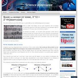 Quand la musique est bonne, 3^12 = 2^19 [rediffusion]