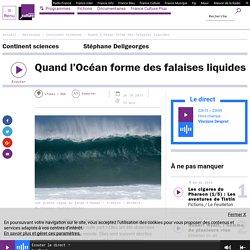 Quand l'Océan forme des falaises liquides