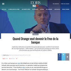 Quand Orange veut devenir le Free de la banque