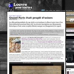 Quand Paris était peuplé d'usines