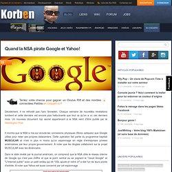 30/10/13 - Quand la NSA pirate Google et Yahoo!