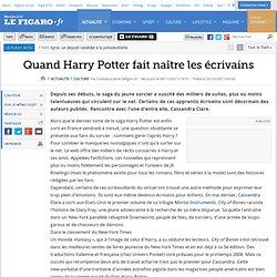 Quand Harry Potter fait naître les écrivains