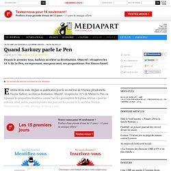 Quand Sarkozy parle Le Pen : démonstration en vidéo