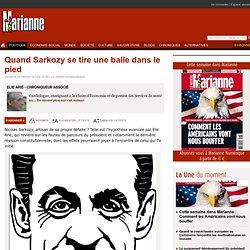 Quand Sarkozy se tire une balle dans le pied
