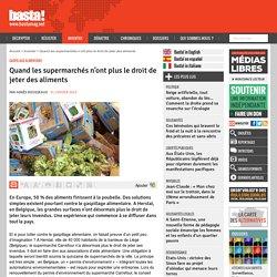 Quand les supermarchés n'ont plus le droit de jeter des aliments - Gaspillage alimentaire