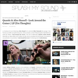 Quantic & Alice Russell - Look Around the Corner | LP (Tru Thoughts) | Splash My Sound
