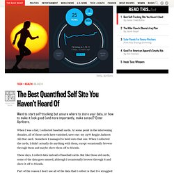 The Best Quantified Self Site You Haven't Heard Of